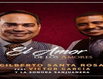Gilberto Santa Rosa feat. Victor Garcia – Amor De Los Amores